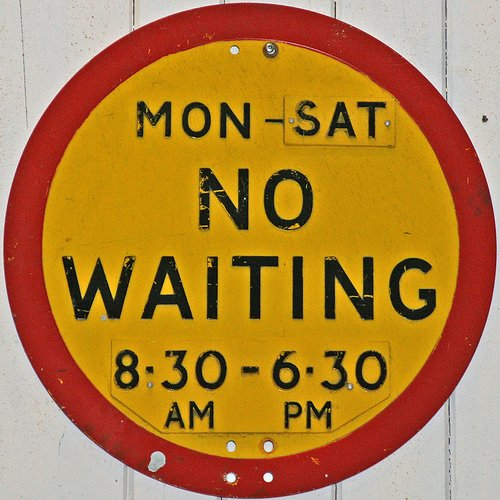 Waiting Sign