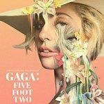 Gaga Five Foot Two