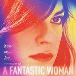 A Fantastic Woman Review
