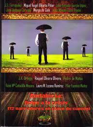Portada del libro Andalucía: Golpe a la crisis (doce narradores en clave de cuento)