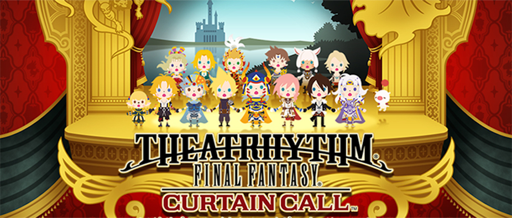 Theatrythym Final Fantasy: Curtain Call Launch Date With Limited XL