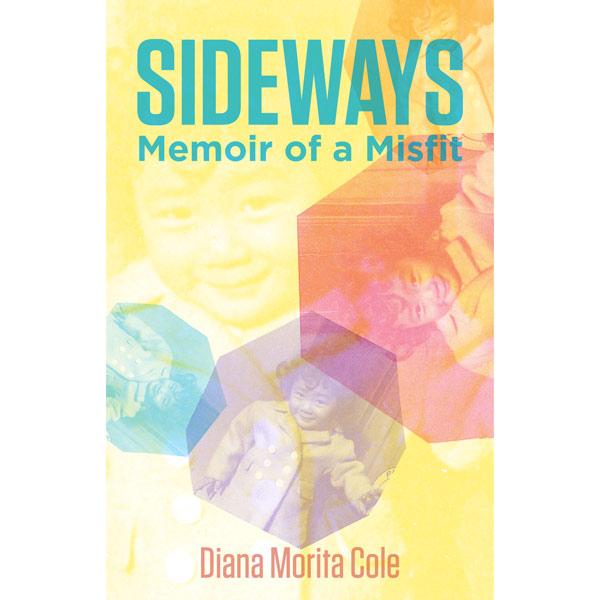 Sideways-Memoir-of-a-Misfit_front_cover_600X600