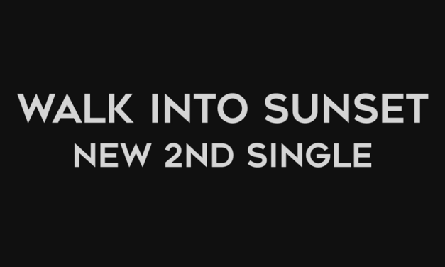 """WALK INTO SUNSET"" Akan Rilis Single ke-2 di Tahun 2017"