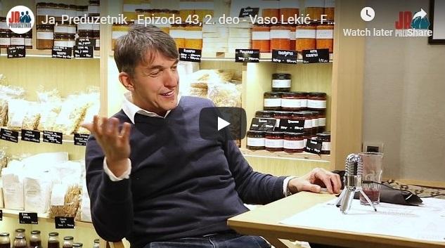 Ja, Preduzetnik – Epizoda 43, 2. deo – Vaso Lekić – Foodland (Bakina tajna)/Zadruga