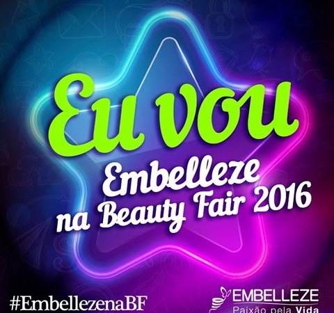 Vamos com a Embelleze à Beauty Fair 2016