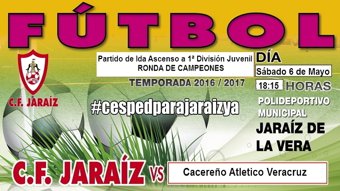 C.F. Jaraíz Juvenil vs Cacereño Atlético Veracruz - Ascenso a Primero División Juvenil