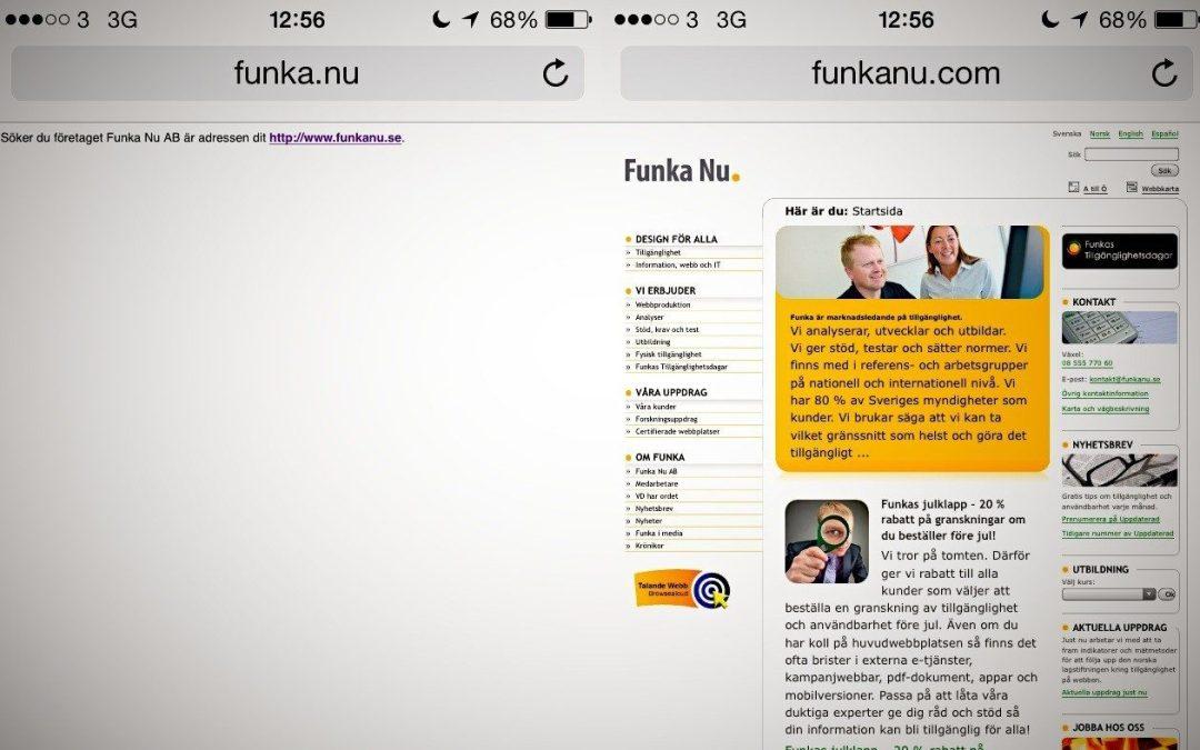 Så här får det inte Funka Nu – det är faktiskt 2013