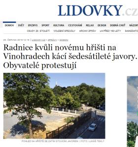 Lidovky.cz:  Radnice kvůli novému hřišti na Vinohradech kácí šedesátileté javory. Obyvatelé protestují