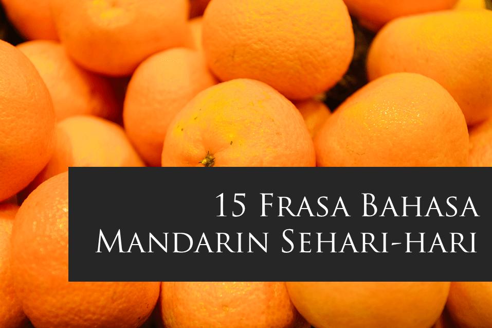 Jasa Penerjemah Mandarin – 15 Frasa Bahasa Mandarin Sehari-hari