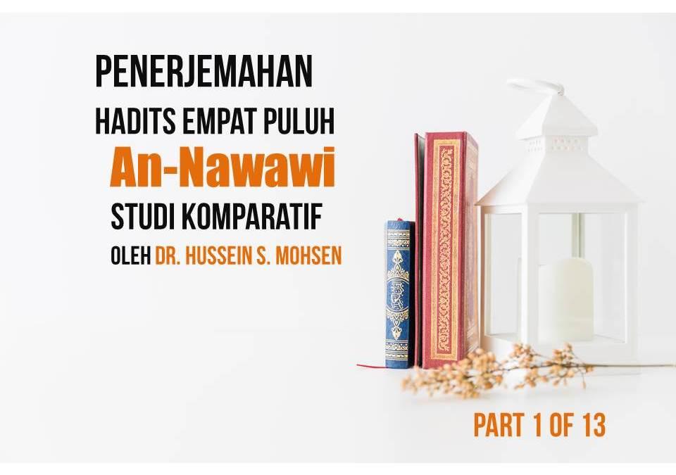 Penerjemahan Hadits Empat Puluh An-Nawawi, Studi Komparatif oleh Dr. Hussein S. Mohsen