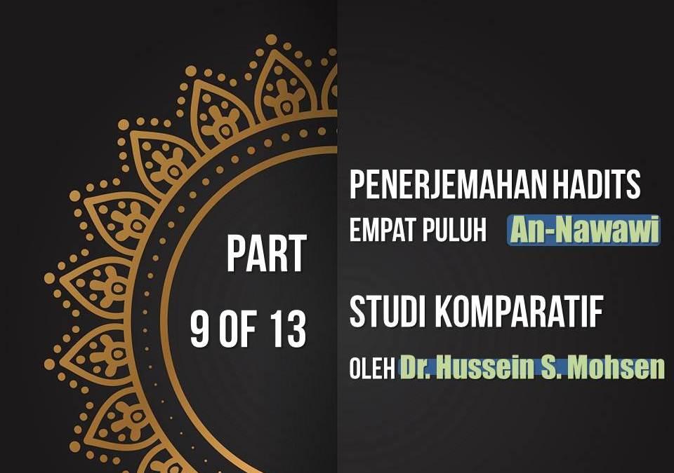 Penerjemahan Hadits Empat Puluh An-Nawawi, Studi Komparatif oleh Dr. Hussein S. Mohsen (Part 9 of 13)