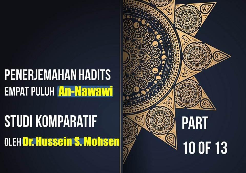 Penerjemahan Hadits Empat Puluh An-Nawawi, Studi Komparatif oleh Dr. Hussein S. Mohsen (Part 10 of 13)