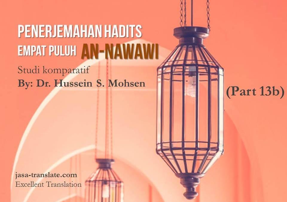 Penerjemahan Hadits Empat Puluh An-Nawawi, Studi Komparatif oleh Dr. Hussein S. Mohsen (Part 13 B of 13)