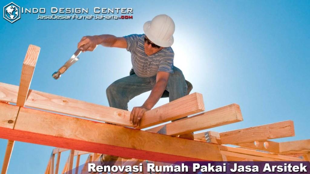 Renovasi Rumah Pakai Jasa Arsitek