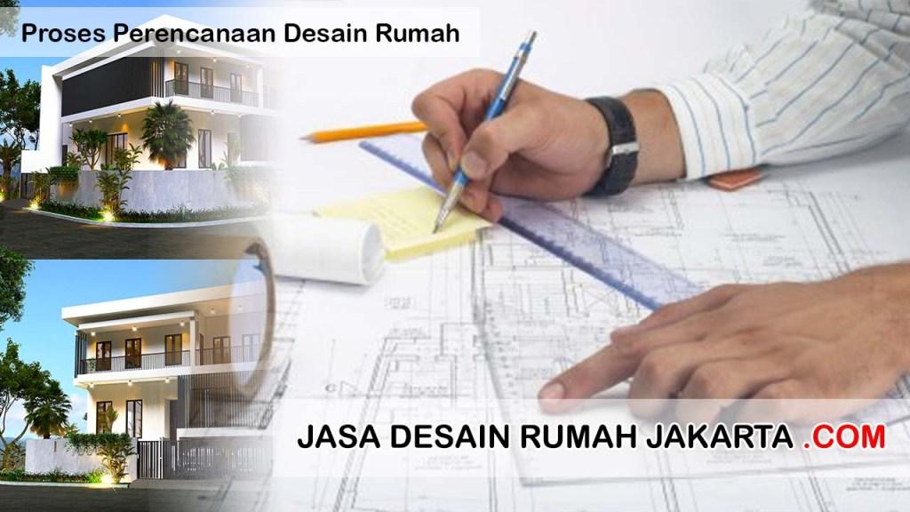 Proses Perencanaan Desain Rumah