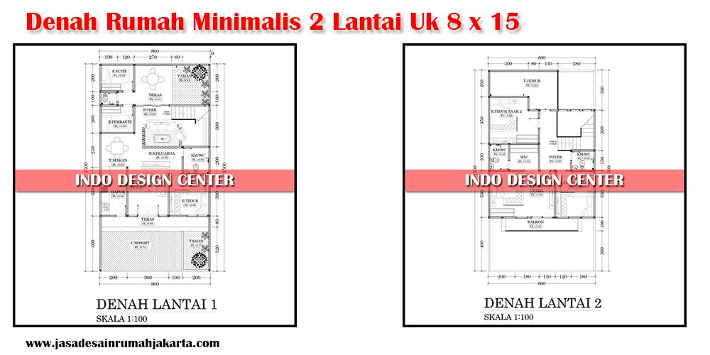 Denah Rumah Minimalis Sederhana 2 Lantai Ukuran 8x15