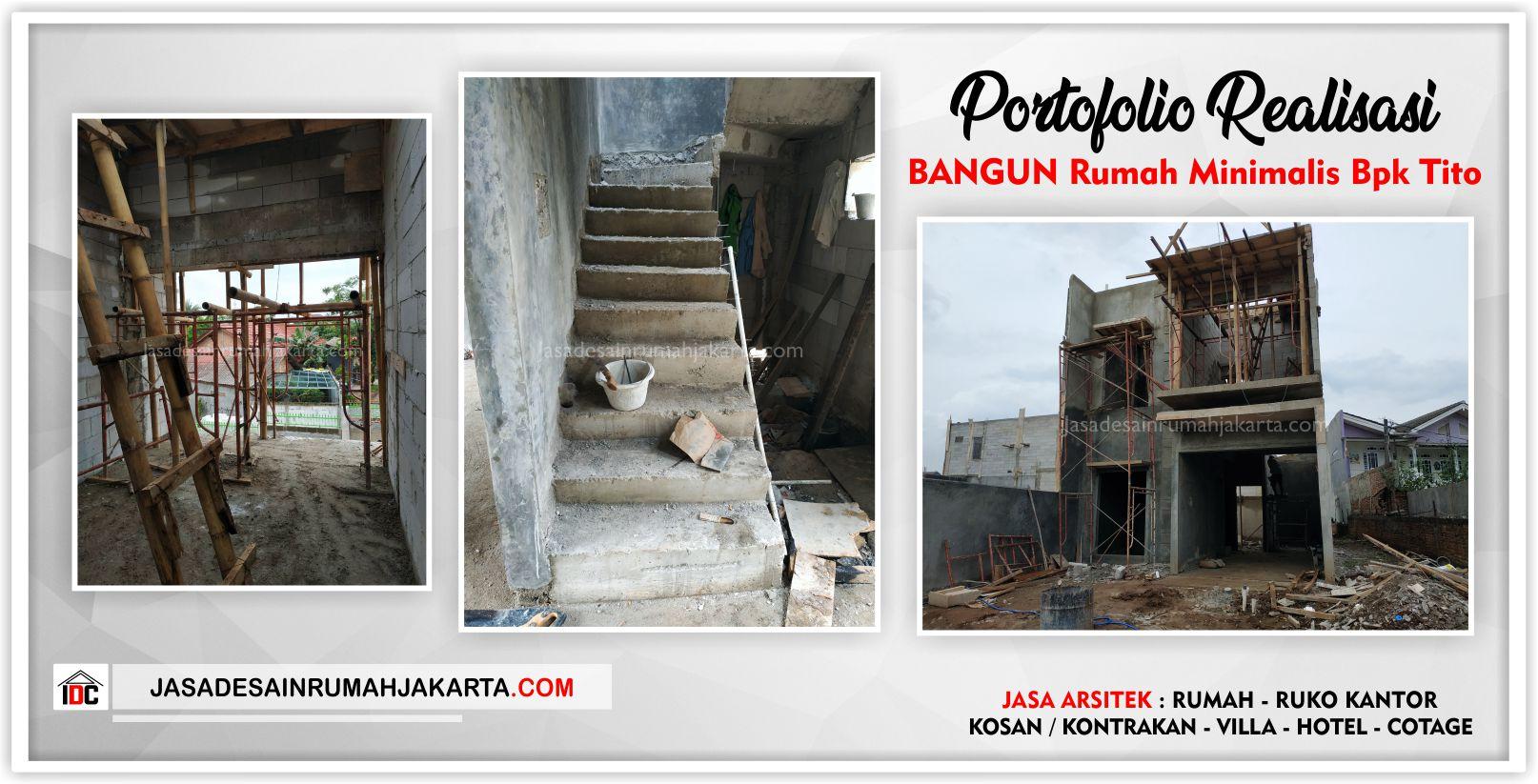 Realisasi Kunjungan Rumah Bpk Tito-Arsitek Gambar Desain Rumah Minimalis Modern Di Bekasi-Jakarta-Surabaya-Tangerang-Jasa Konsultan Desain Arsitek Profesional 1