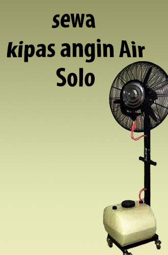 Sewa kipas Angin Air Solo