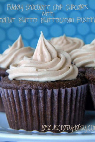 Fudgy Chocolate Chip Cupcakes with Peanut Butter Buttercream Frosting