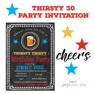 Thirsty 30 Invitation