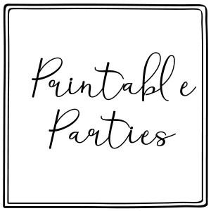 Printable Parties
