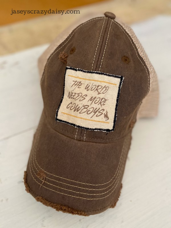 Brown World Needs More Cowboys Hat