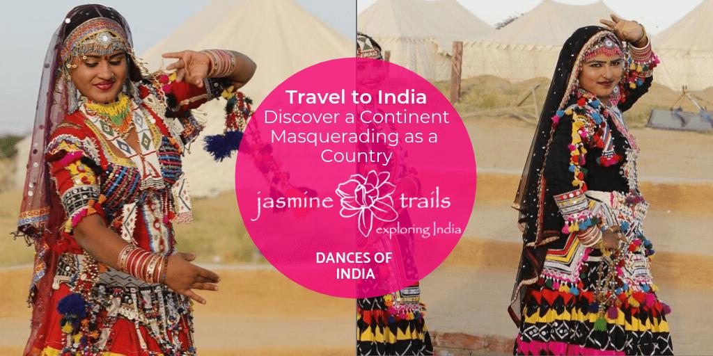 Dances of India. A Jasmine Trails Travel Guide