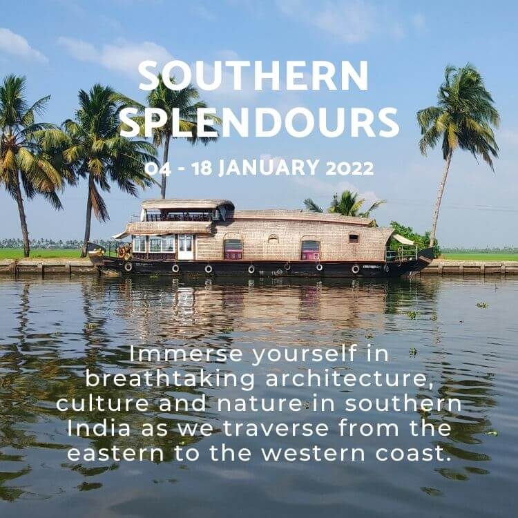 Southern Splendours Tour of South India by Jasmine Trails in January 2022