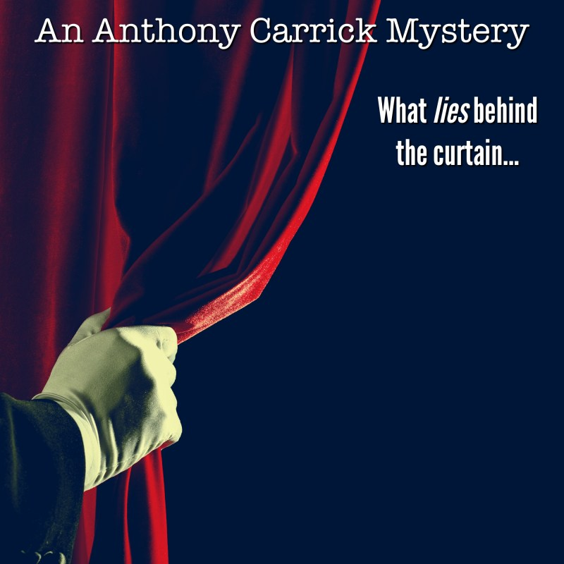 Fourth Wall – The Newest Anthony Carrick Mystery