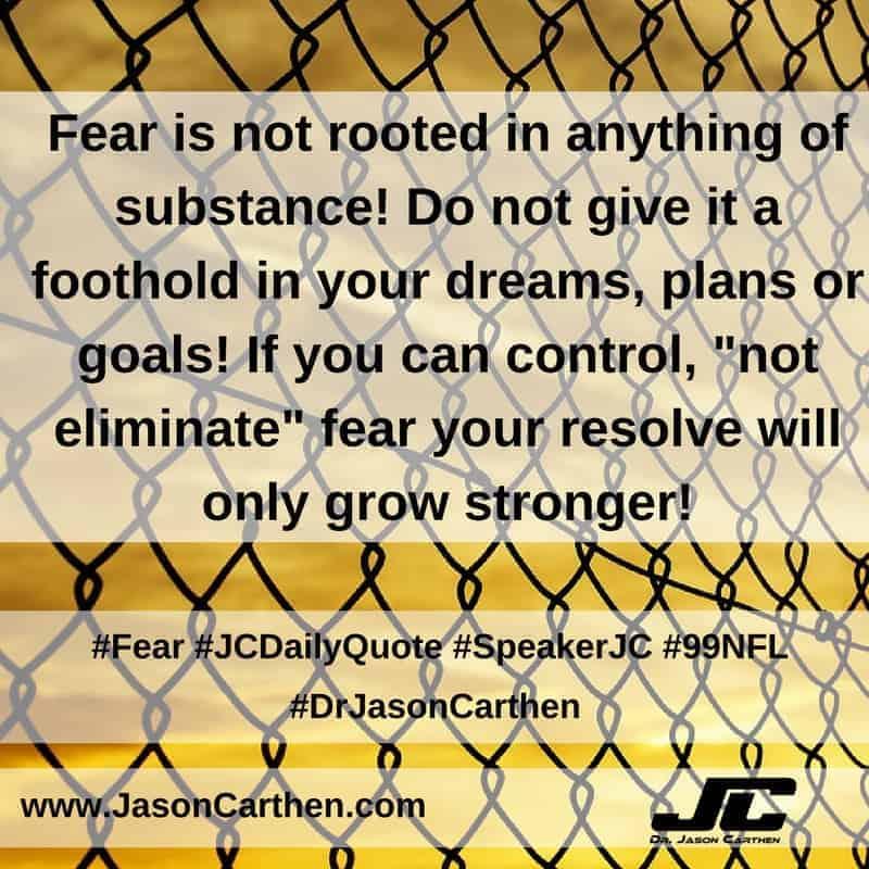Dr. Jason Carthen: Fear