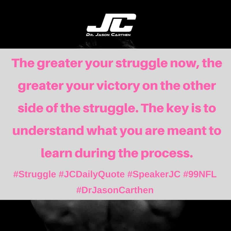 Dr. Jason Carthen: Struggle