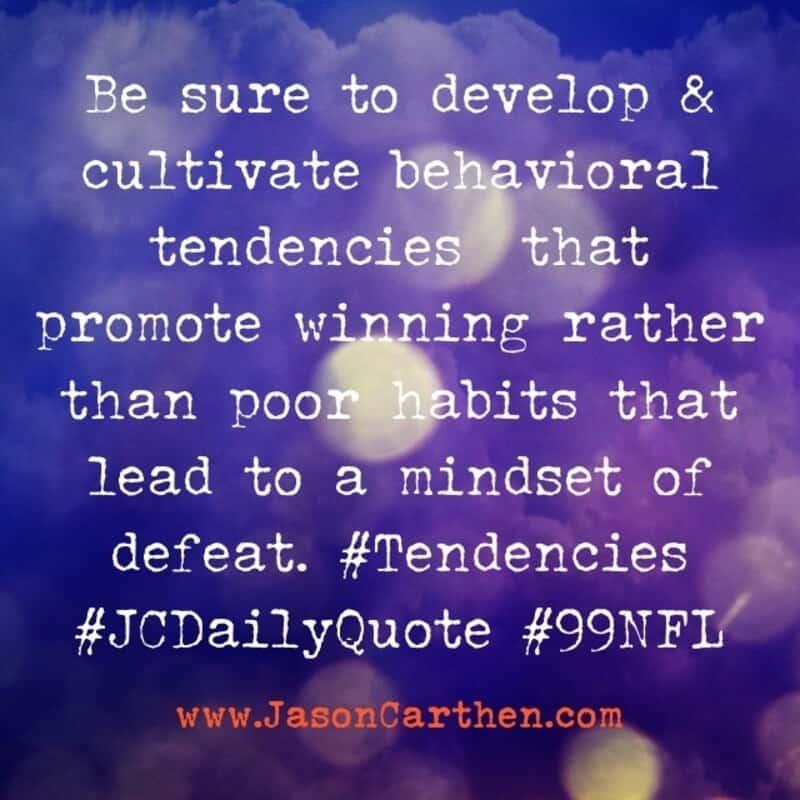 Dr. Jason Carthen: Behavioral tendencies, Cultivate, Mindset
