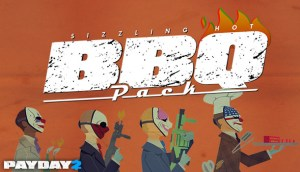 Payday2 BBQ Pack