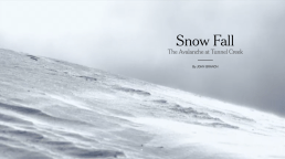 Branch, John. Snow Fall. 2012. Snow Fallgenerated 3.5 million page views in its first week (Bennet 2013).
