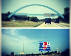 Goodbye Ohio, Hello Indiana! My long lost friend…Labor 4-Day!