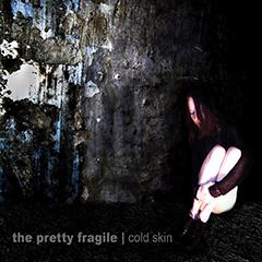 ThePrettyFragile-ColdSkin