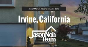 2019년 6월 캘리포니아 얼바인 부동산 시장 분석, Irvine Real Estate Market Reports for June, 2019