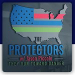 2019: The Protectors w/Jason Piccolo Podcast Begins!