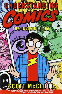 Understanding Comics The Invisible Art by Scott McCloud