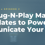 Four Plug-N-Play Marketing Templates to Powerfully Communicate Your Genius