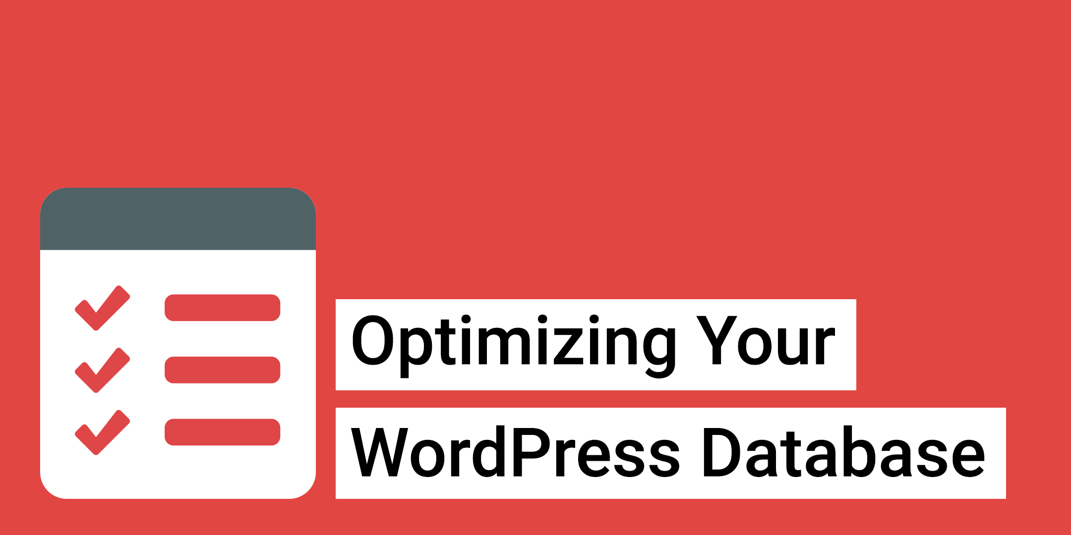 Tools for Optimizing Your WordPress Database - Jason Yingling