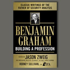 Benjamin Graham: Building a Profession