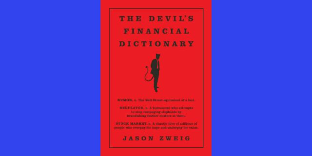 The Devil's Financial Dictionary: An Interview with Family Wealth Report