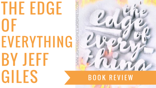 the edge of everything by jeff giles book review blog header - The Edge Of Everything by Jeff Giles | Non-Spoiler Review