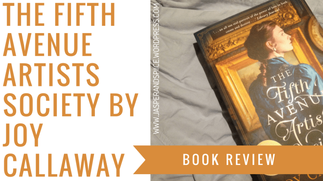 the fifth avenue artists society by joy callaway book review blog header - The Fifth Avenue Artists Society by Joy Callaway | Spoiler-Free Review