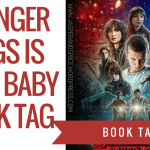 stranger things book tag blog header - Unearthed Book Launch & Signing!!