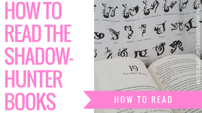how to read the shadowhunter books blog header - How To Read The Shadowhunter Books!