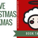 festive christmas book tag blog header - I AM WRITING A BOOK!