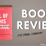 all of this is true book review 2018 header - Starry Eyes by Jenn Bennett | BLOG TOUR Semi-Spoiler Review
