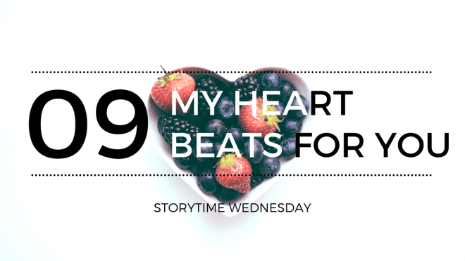my heart beats for you 9 blog header - My Heart For You - Short Story (SW)
